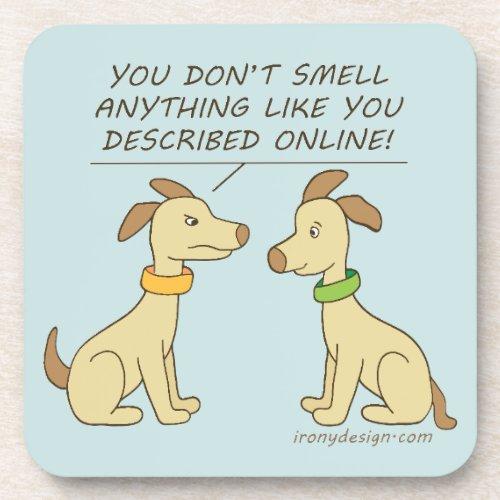 Online Dating Dog Humor Beverage Coaster