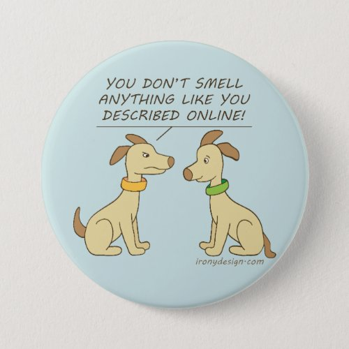 Online Dating Dog Humor Button