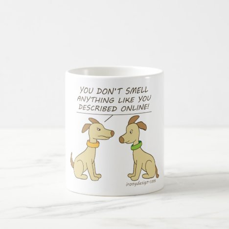 Online Dating Dog Humor Coffee Mug