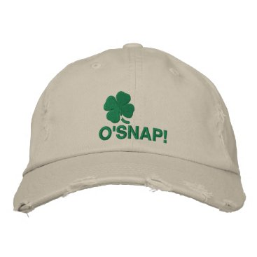 O'Snap! Embroidered Baseball Hat
