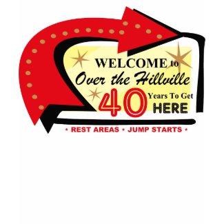Over The Hillville 40 T-shirt shirt