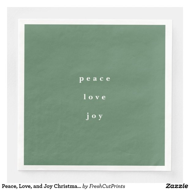 Peace, Love, and Joy Christmas Green Paper Dinner Napkin