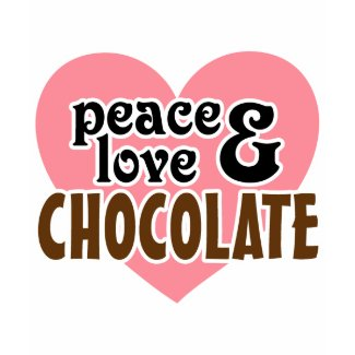 Peace, Love & Chocolate shirt