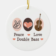 Peace Love Double Bass Ornament