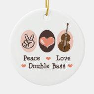 Peace Love Double Bass Ornament