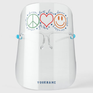 Peace Love Smile Personalized Face Shield