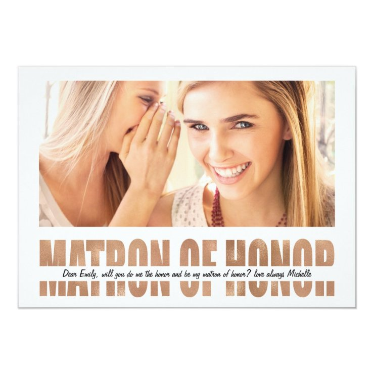 Personalize Photo Will You Be My Matron of Honor Card