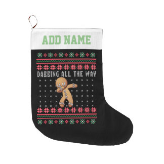 Personalized Dabbing Gingerbread Man Ugly Sweater Large Christmas Stocking