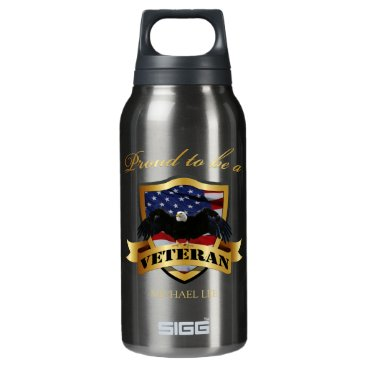 """Personalized """"proud to be a Veteran"""" Insulated Water Bottle"""