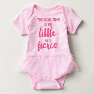 Pink Tutu Though She be but little she is Fierce Tshirts