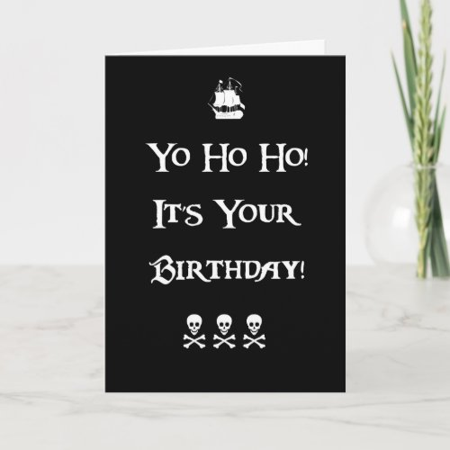 Pirate Humor Birthday Card card