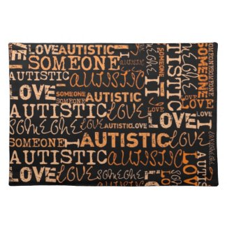 Placemat I love someone with autism