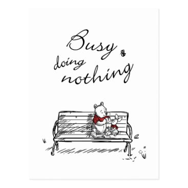 Pooh & Piglet | Busy Doing Nothing Postcard