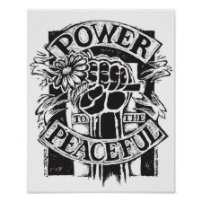 Power To The Peaceful Posters
