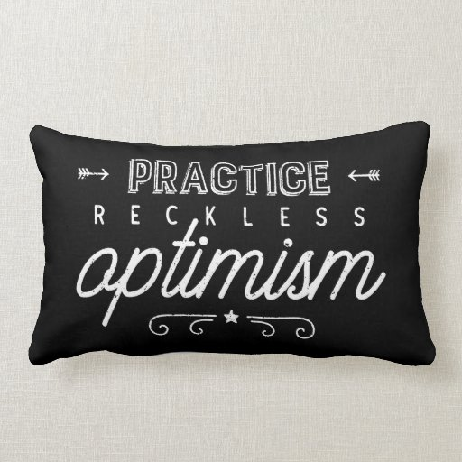 Practice Reckless Optimism Typography Lumbar Pillow