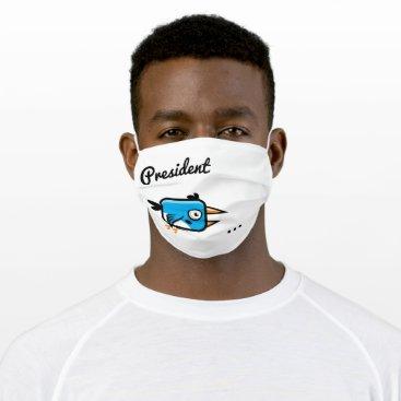 President Tweetyy Cloth Face Mask