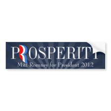 Prosperity, Pro-Romney 2012 Bumper Sticker Decal