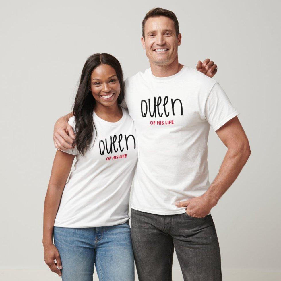 Queen of His Life T-Shirt