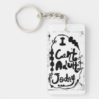Rachel Doodle Art - I Can't Adult Today Single-Sided Rectangular Acrylic Keychain