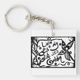 Rachel Doodle Art - Livin My Life Like It's Golden Single-Sided Square Acrylic Keychain