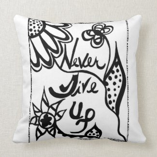 Rachel Doodle Art - Never Give Up Throw Pillows