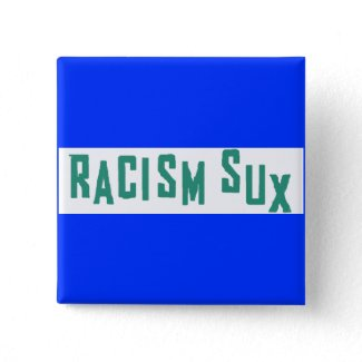 Racism Sux Square Button button