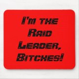 I'm Raid Leader Mousepad