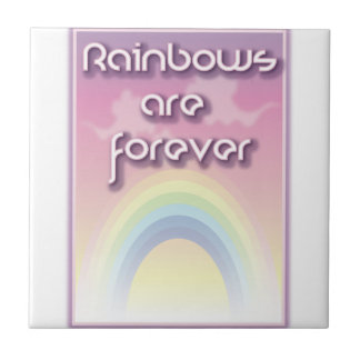 Rainbows Are Forever Tile