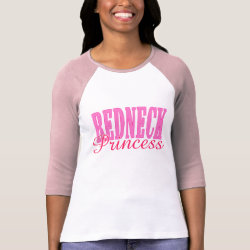Redneck Princess T Shirts