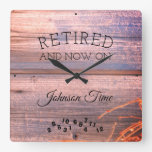 Retired Now On Any Name Time Rustic Board Image Square Wall Clock