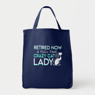 Retirement Now Full Time Crazy Cat Lady Tote Bag