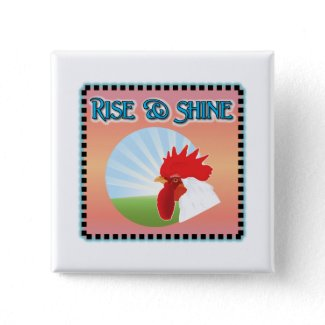 Rise and Shine Rooster Pins