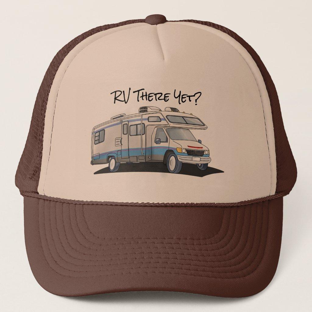 RV There Yet Motorhome Trucker Hat
