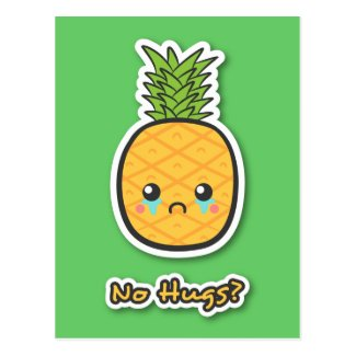 Sad Pineapple that gets no hugs Postcards