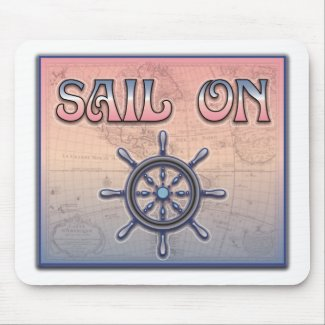 Sail On Mousepad