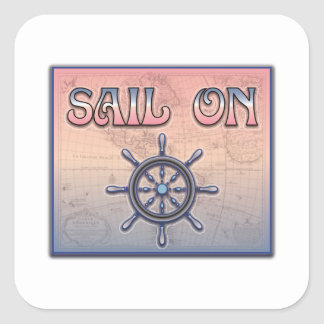 Sail On Square Sticker