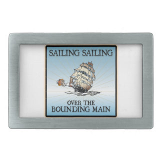 Sailing, Sailing - Over The Bounding Main Rectangular Belt Buckle