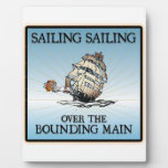 Sailing, Sailing - Over The Bounding Main plaques