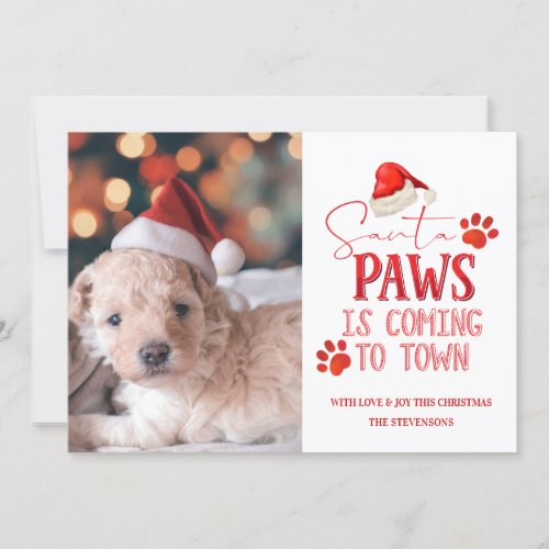 Santa Paws is Coming to Town Christmas Photograph Holiday Card