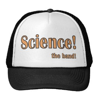 Science! the band! trucker hats