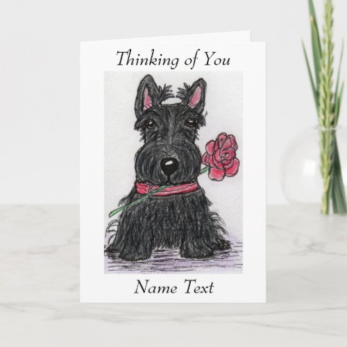 Scottie Dog Thinking of You card friend family etc