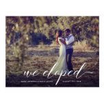 Script We Eloped Elopement Announcement Postcard