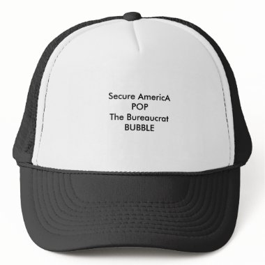 Secure AmericA POP The Bureaucrat BUBBLE hats