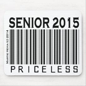 Senior 2015: Priceless - Mousepad