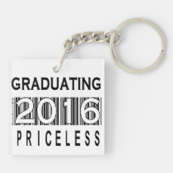Senior 2016/Graduating: Priceless - Keychain