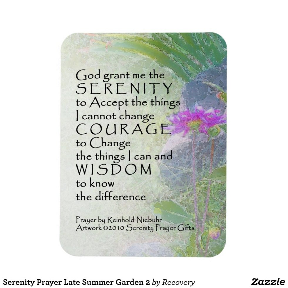 Serenity Prayer Late Summer Garden 2 Magnet