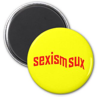 sexism sux Round Magnet magnet