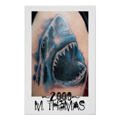 13X20 Poster of Shark tattoo done by M. THOMAS 2009