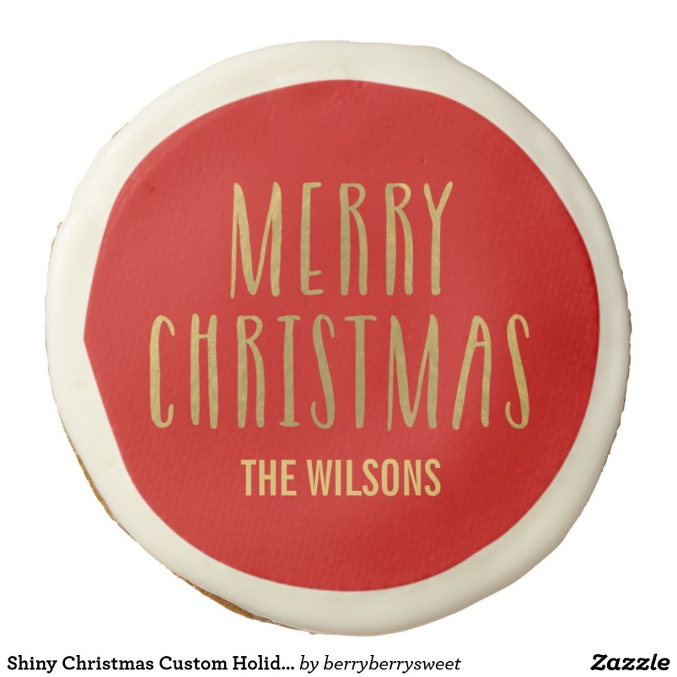 Shiny Christmas Custom Holiday Cookies