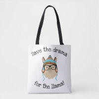 Silly Save The Drama For The Llama Tote Bag